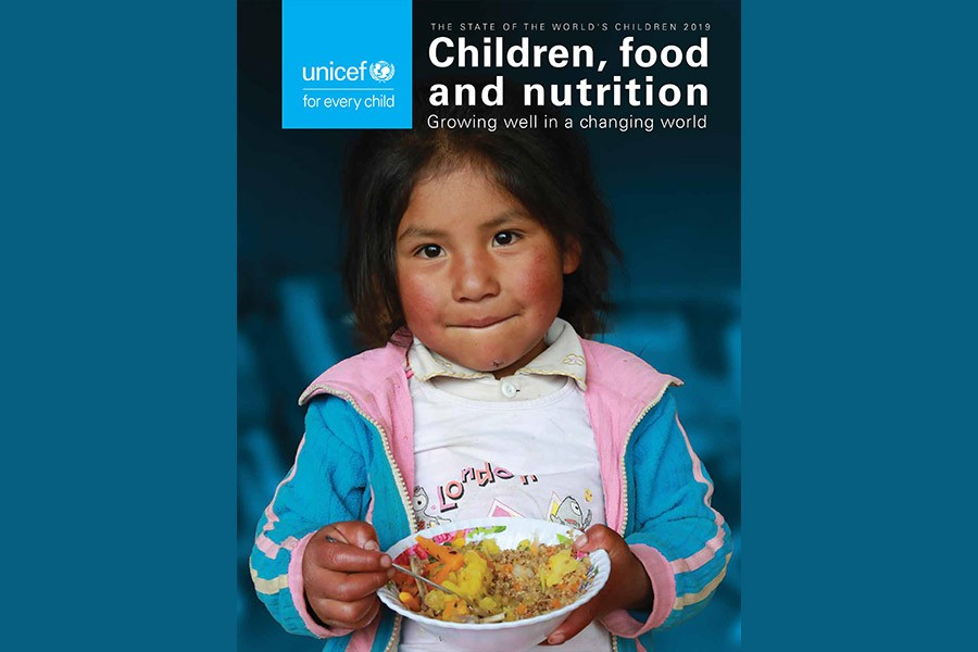 "The cover page of the UNICEF's report titled ""THE State of World's Children -2019 --Children, food and nutrition: Growing well in a changing world"""